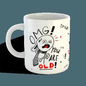Кружка «OMG! You're old» на день рождения от Морда Довольна